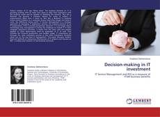 Decision-making in IT investment的封面