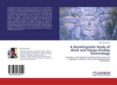 Bookcover of A Sociolinguistic Study of Hindi and Telugu Kinship Terminology