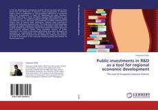 Public investments in R&D as a tool for regional economic development的封面