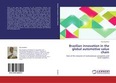 Bookcover of Brazilian innovation in the global automotive value chain