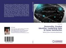 Bookcover of Personality, Combat Identifier, Leadership Style & Career Satisfaction