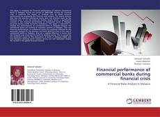 Capa do livro de Financial performance of commercial banks during financial crisis
