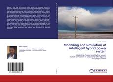 Bookcover of Modelling and simulation of intellegent hybrid power system