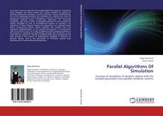 Bookcover of Parallel Algorithms Of Simulation