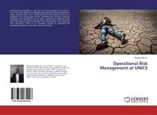 Bookcover of Operational Risk Management at UNICS