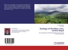 Copertina di Geology of Bandipur area, central Nepal