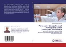 Capa do livro de Personality Dispositions of Participants & Non Participant Adolescents