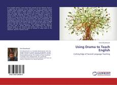 Bookcover of Using Drama to Teach English