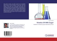 Bookcover of Kinetics Of Milk Sugar