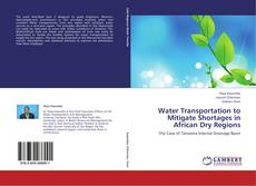 Bookcover of Water Transportation to Mitigate Shortages in African Dry Regions