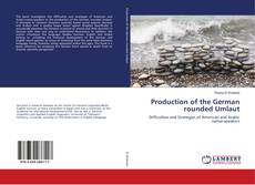 Buchcover von Production of the German rounded Umlaut