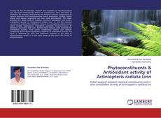 Buchcover von Phytoconstituents & Antioxidant activity of Actiniopteris radiata Linn