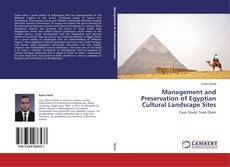Bookcover of Management and Preservation of Egyptian Cultural Landscape Sites
