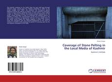 Couverture de Coverage of Stone Pelting in the Local Media of Kashmir