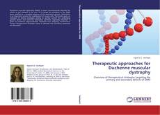 Portada del libro de Therapeutic approaches for Duchenne muscular dystrophy