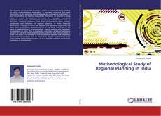 Methodological Study of Regional Planning in India kitap kapağı