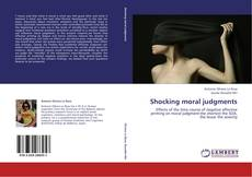 Bookcover of Shocking moral judgments
