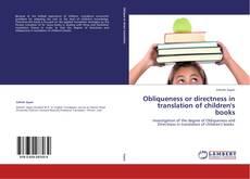 Copertina di Obliqueness or directness in translation of children's books