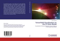 Portada del libro de Tensorfield Visualization on the F5 Data Model
