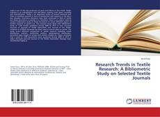 Обложка Research Trends in Textile Research: A Bibliometric Study on Selected Textile Journals