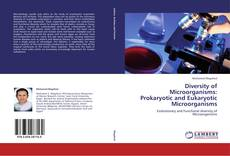 Bookcover of Diversity of Microorganisms: Prokaryotic and Eukaryotic Microorganisms