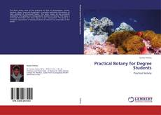 Bookcover of Practical Botany for Degree Students
