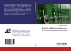 Couverture de School adolescent violence