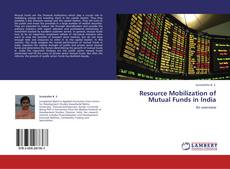Bookcover of Resource Mobilization of Mutual Funds in India