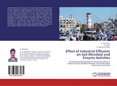 Portada del libro de Effect of Industrial Effluents on Soil Microbial and Enzyme Activities