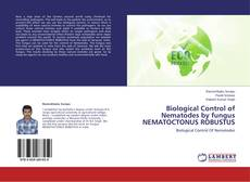 Bookcover of Biological Control of Nematodes by fungus NEMATOCTONUS ROBUSTUS