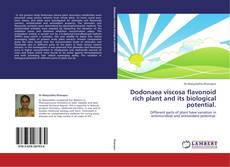 Dodonaea viscosa flavonoid rich plant and its biological potential. kitap kapağı