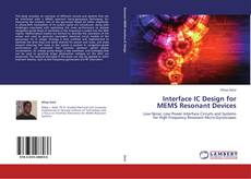 Bookcover of Interface IC Design for MEMS Resonant Devices