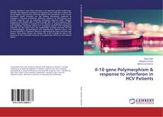 Portada del libro de Il-10 gene Polymorphism & response to interferon in HCV Patients