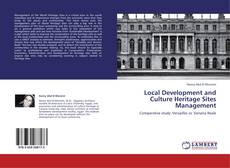 Bookcover of Local Development and Culture Heritage Sites Management