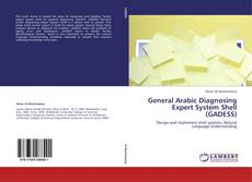 Bookcover of General Arabic Diagnosing Expert System Shell (GADESS)