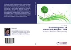 Bookcover of The Development of Entrepreneurship in China