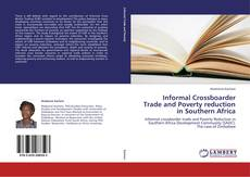 Bookcover of Informal Crossboarder Trade and Poverty reduction in Southern Africa
