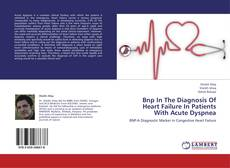 Bookcover of Bnp In The Diagnosis Of Heart Failure In Patients With Acute Dyspnea