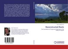 Bookcover of Reconstructed Roots