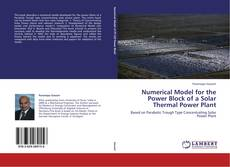 Bookcover of Numerical Model for the Power Block of a Solar Thermal Power Plant