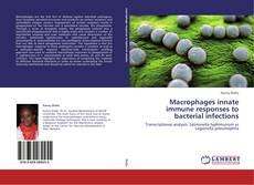 Portada del libro de Macrophages innate immune responses to bacterial infections