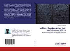 Bookcover of A Novel Cryptographic Key-exchange Algorithm