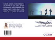 Bookcover of Michel Foucault Power Knowledge Nexus