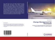 Portada del libro de Change Management for Parastatals