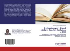 Copertina di Declarations of I.O and NGOs in Conflict Reolution in DRC