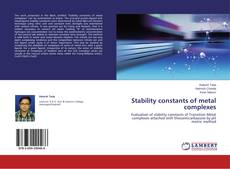 Bookcover of Stability constants of metal complexes