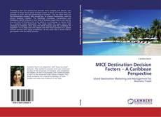 MICE Destination Decision Factors – A Caribbean Perspective的封面
