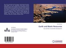 Bookcover of Earth and Biotic Resources