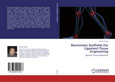 Capa do livro de Biomimetic Scaffolds For Ligament Tissue Engineering