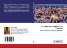 Bookcover of Karachi-the mega city of Pakistan
